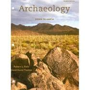 Cengage Advantage Books: Archaeology:Down to Earth