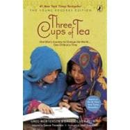 Three Cups of Tea: Young Readers Edition One Man's Journey to Change the World... One Child at a Time 9780142414125R