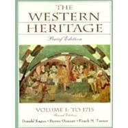 The Western Heritage: To 1715