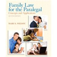 Family Law for the Paralegal Concepts and Applications Plus NEW MyLegalStudiesLab and Virtual Law Office Experience with Pearson eText -- Access Card Package