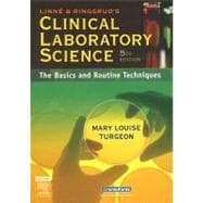 Linne and Ringsrud's Clinical Laboratory Science : The Basics and Routine Techniques