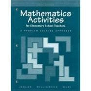 Mathematics Activities for Elementary School Teachers : A Problem Solving Approach