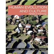 Human Evolution and Culture Highlights of Anthropology Plus NEW MyAnthroLab for Anthropology -- Access Card Package