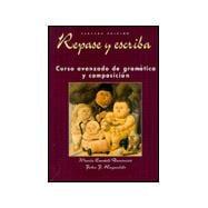 Repase y escriba: Curso avanzado de gram�tica y composici?n, 3rd Edition