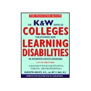 K & W Guide to Colleges for Students with Learning Disabilities or Attention Deficit Disorder, 5th Edition