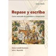 Repase y escriba: Curso avanzado de gram�tica y composici�n, Sexta edici�n