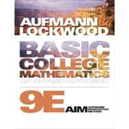Basic College Mathematics: An Applied Approach, 9th Edition