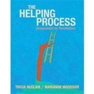 Helping Process: Assessment to Termination, 1st Edition