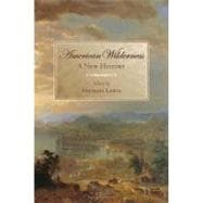 American Wilderness A New History