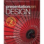 Presentation Zen Design Simple Design Principles and Techniques to Enhance Your Presentations