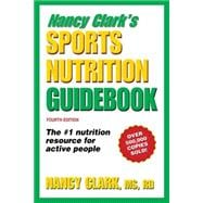 Nancy Clark's Sports Nutrition Guidebook - 4th Edition