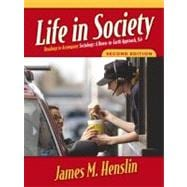 Life in Society: Readings to Accompany Sociology: A Down-to-Earth Approach, Eighth Edition
