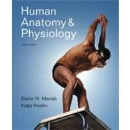 Human Anatomy &amp;Physiology Plus MasteringA&P with eText -- Access Card Package