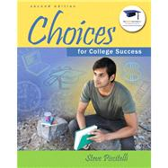 Choices for College Success Plus NEW MyStudentSuccessLab  Update -- Access Card Package