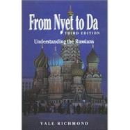 From Nyet to Da : Understanding the Russians