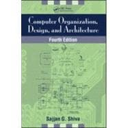 Computer Organization, Design, and Architecture, Fourth Edition