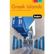 Fodor's Greek Islands : With Great Cruises and the Best of Athens