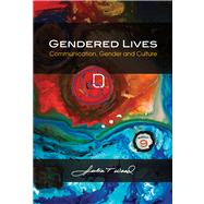 Gendered Lives Communication, Gender and Culture