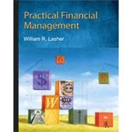 Practical Financial Management , 6th Edition