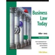 Business Law Today, the Essentials : Text, Summarized Cases, Legal, Ethical, Regulatory, International Environment with the Online Legal Research Guide