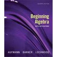 Beginning Algebra with Applications, 7th Edition