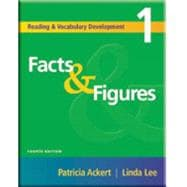 Facts & Figures Reading and Vocabulary Development 1 9781413004182R