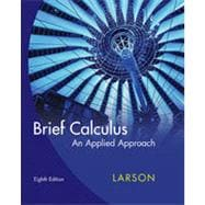 Brief Calculus: An Applied Approach, 8th Edition
