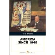 America Since 1945 Penguin Academic Edition PLus MySearchLab with eText -- Access Card Package