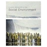 Human Behavior in the Social Environment: A Multidimensional Perspective, 4th Edition