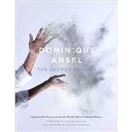 Dominique Ansel The Secret Recipes 9781476764191R