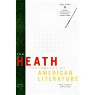 The Heath Anthology of American Literature Volume B: Early Nineteenth Century: 1800-1865