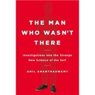 The Man Who Wasn't There 9780525954194R