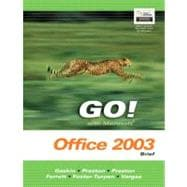 GO Series: Microsoft Office 2003 Brief
