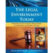 Study Guide for Miller/Cross' The Legal Environment Today: Business In Its Ethical, Regulatory, E-Commerce, and Global Setting, 6th