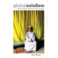 Global Salafism : Islam's New Religious Movement