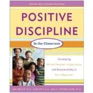 Classroom : Developing Mutual Respect, Cooperation, and Responsibility in Your Classroom