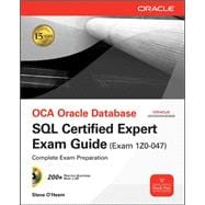 OCA Oracle Database SQL Certified Expert Exam Guide (Exam 1Z0-047)