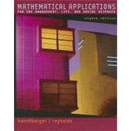 Mathematical Applications : For the Management, Life, and Social Sciences
