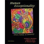 Human Exceptionality: School, Community, and Family, 10th Edition