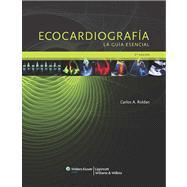 Ecocardiograf�a. La gu�a esencial
