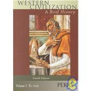 Western Civilization: A Brief History - Volume I to 1789