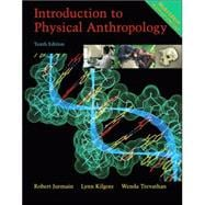 Introduction to Physical Anthropology, Media Edition (with Basic Genetics for Anthropology CD-ROM and InfoTrac)