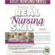 Prentice Hall Real Nursing Skills Package: Basic Nursing Skills : Prentice Hall Real Nursing Skills : Intermediate & Advanced Nursing Skills
