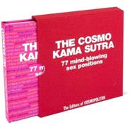 The Cosmo Kama Sutra 77 Mind-Blowing Sex Positions