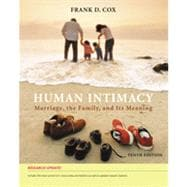 Human Intimacy: Marriage, the Family, and Its Meaning, Research Update, 10th Edition