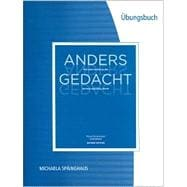 Student Activities Manual for Motyl-Mudretzkyj/Sp�inghaus' Anders gedacht: Text and Context in the German-Speaking World