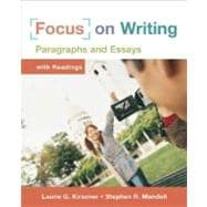 Focus on Writing : Paragraphs and Essays