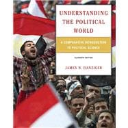Understanding the Political World A Comparative Introduction to Political Science Plus MyPoliSciLab -- Access Card Package with eText -- Access Card Package