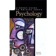 Short Guide to Writing About Psychology, A