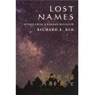 Lost Names: Scenes from a Korean Boyhood